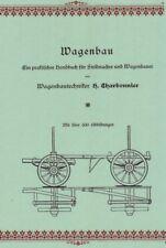 Wagenbau 1912 Praktisches Handbuch Wagenbauer & Stellmacher Charbonnier (CD)