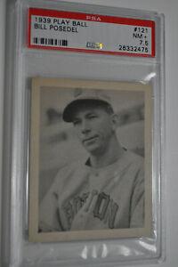 1939 Play Ball - Bill Posedel - #121 - PSA 7.5 - NM+