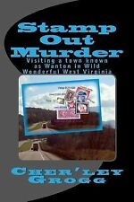 Stamp Out Murder by Cher'ley Grogg (2012, Paperback)