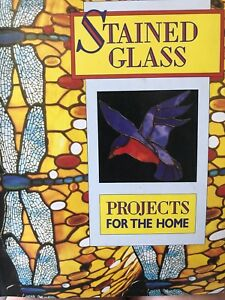 Stained Glass Projects for the Home Book