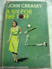 A Six for the Toff Sea John Creasey Vintage 1st UK hcdj 1955 A15
