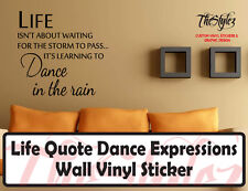 Life Quote Dance Expressions Wall Vinyl Sticker