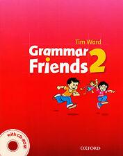 Oxford GRAMMAR FRIENDS 2: Student's Book with CD-ROM / Tim Ward @NEW@