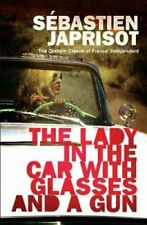 Lady in the Car with the Glasses and the Gun 9781910477724 | Brand New