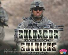Soldados del Ejército de EE.UU.Soldiers of the U.S. Army (Pebble Plus: Gente de