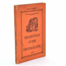 Beginner's Guide To Photography, The Chemical Society c1891 4th Edition Good