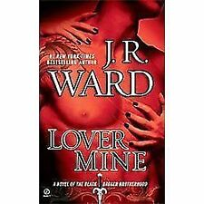Black Dagger Brotherhood Ser.: Lover Mine 8 by J. R. Ward (2010, Paperback)