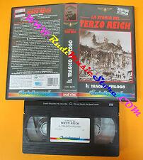VHS film LA STORIA DEL TERZO REICH Il tragico epilogo CINEHOLLYWOOD(F112) no dvd