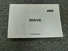 2005 Pontiac Wave Hatchback Owner Owner's Manual User Guide Book Haut de Gamme