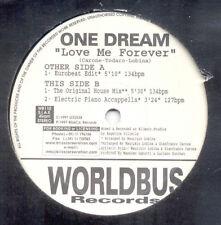 "One Dream – Love Me Forever - Worldbus Records WB110 VINYL 12"" ITALODANCE"