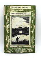 Fisherman's choice, Trout fisherman's saga by Leuan D. Owen - 1959 - Collectable