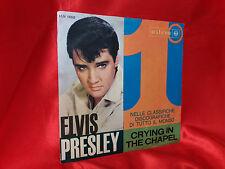 DISCO 45 giri -  Elvis Presley Con The Jordanaires – Crying In The Chapel  ITA