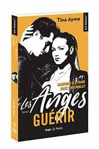 Les anges - tome 3 Guérir (3)