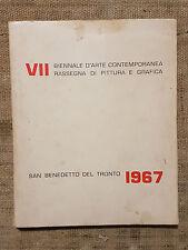 7 Biennale d'arte contemporanea pittura e grafica San Benedetto del Tronto 1967