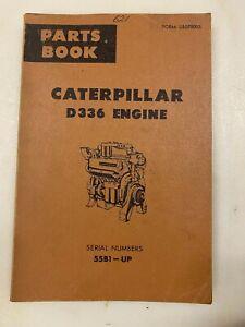 Caterpillar D336 engine parts manual. Genuine Cat book.