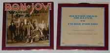 """Bon Jovi - Wanted Dead or Alive/I'd Die For You -  U.S. 7"""" vinyl"""