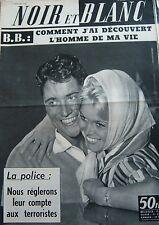 BRIGITTE BARDOT en COUVERTURE DE NOIR et BLANC No 706 DE 1958 L HOMME DE MA VIE