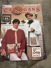 CASUAL CARDIGANS FROM SWEATS ~ LEISURE ARTS - Leaflet 1516 Book 2
