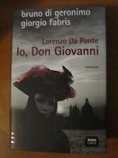 BRUNO DI GERONIMO,G. FABRIS,Lorenzo Da Ponte. Io, don Giovanni,RADIO LONDRA-A14