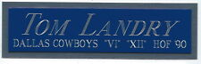 Tom Landry Nameplate For Autographed Signed Helmet-Jersey-Football-Ph oto Case