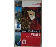 - Un grand week-end à Venise, expos et nouveautés 2009. Plan de Venise inclus