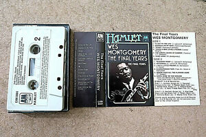 WES MONTGOMERY: THE FINAL YEARS. A & M Hamlet cassette CHM 8004