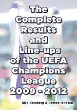 The Complete Results and Line-ups of the UEFA Champions League 2009-2012 - book