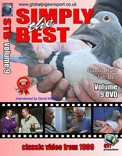 Simply The Best 9 - 1999 Classic Racing Pigeon DVD