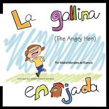 La Gallina Enojada by Mabel Morales De Ramos (2012, Paperback)