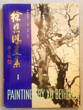 PAINTINGS BY XU BEIHONG Volume 1 TRADITIONAL CHINESE FIGURES LANDSCAPES PLANTS