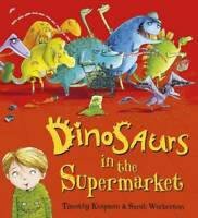 Dinosaurs in the Supermarket!, Knapman, Timothy, New,