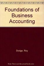 Foundations of Business Accounting-Roy Dodge