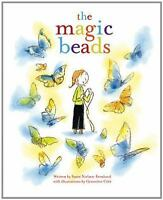 The Magic Beads by Susin Nielsen-Fernlund)2007,Picture Book) NEW,With DustJacket