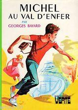 MICHEL au Val d'Enfer // Georges BAYARD // Bibliothèque Verte