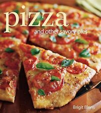 Pizza : And Other Savory Pies by Brigit Legere Binns (2008, Hardcover)