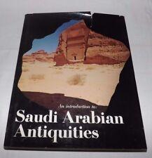 SAUDI ARABIAN ANTIQUITIES (1395 A.H.-1975 A.D.) Book with Photos & Text