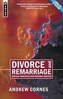 Divorce and Remarriage: Biblical Principles and Pa... by Andrew Cornes Paperback