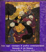 Asia oggi: rassegna di grafica contemporanea - Milano 1973