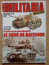 Militaria HS Hors-série * N° 42 * Le siège de Bastogne (le dernier coup de poke