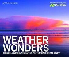 New, Weather Wonders: Incredible Clouds and Weather Events from Above and Below,