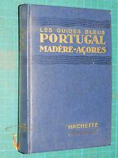 Guide bleu Portugal Madère Açores 1957