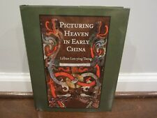 Harvard East Asian Monographs 336: Picturing Heaven in Early China LILLIAN TSENG