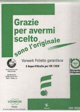 SACCHI FOLLETTO VK135/136 ORIGINALI VORWERK MICROFIBRA + 6 DOVINA