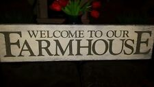 Welcome to Our Farmhouse Sign Large Distressed Wood Primitive Farmhouse Decor