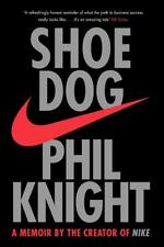 Shoe Dog : A Memoir by the Creator of NIKE By Phil Knight [Paperback | English]