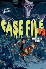 Case File 13: Zombie Kid: By J. Scott Savage