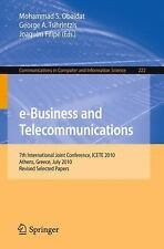 E-Business And Telecommunications: 7th International Joint Conference, Icete,...