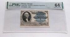 1893 Washington Columbian Exposition Ticket PMG 64 EPQ CHOICE UNC   BCS/201