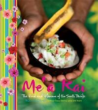 Me'a Kai: The Food and Flavours of the South Pacific by Robert Oliver (Hardback, 2010)