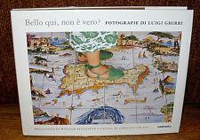 Luigi Ghirri It's Beautiful Here Isn't It Bello Qui Non E Vero William Eggleston